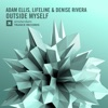Outside Myself - Single, Adam Ellis, Lifeline & Denise Rivera