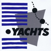 Yachts - I Can't Stay Long