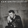 Sam Smith - How Will I Know