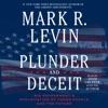 Plunder and Deceit (Unabridged) AudioBook Download