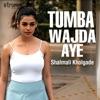 Tumba Wajda Aye Single