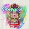 18. DEADLY BOX - RISKY DICE