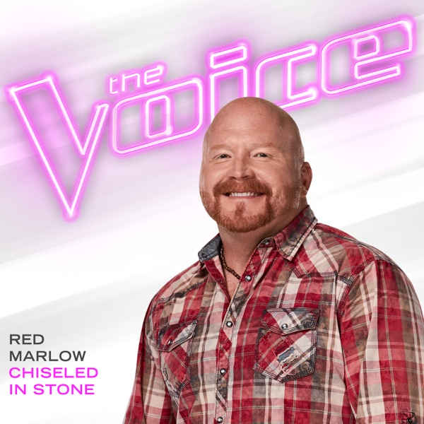 Chiseled In Stone (The Voice Performance) - Single
