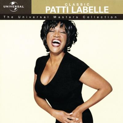 The Universal Masters Collection: Classic Patti Labelle - Patti LaBelle