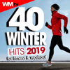 40 Winter Hits 2019 For Fitness & Workout (40 Unmixed Compilation for Fitness & Workout 128 - 135 Bpm / 32 Count) - Various Artists
