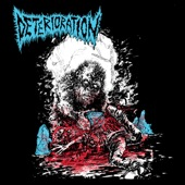 Deterioration - Smash His Arms Off