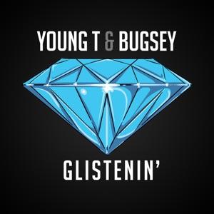 Young T & Bugsey - Glistenin'
