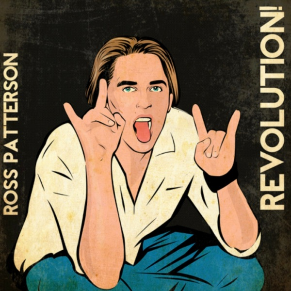 Ross Patterson Revolution!