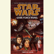 Dark Force Rising: Star Wars Legends (The Thrawn Trilogy) (Unabridged)