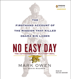 No Easy Day: The Firsthand Account of the Mission That Killed Osama Bin Laden (Unabridged) audiobook