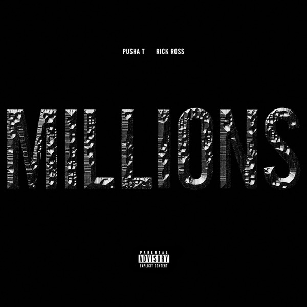 Millions (feat. Rick Ross) - Single