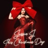 This Christmas Day, Jessie J