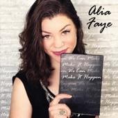 Alia Faye - Colour My World