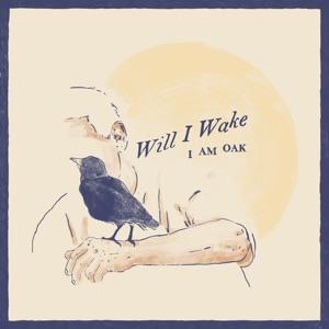 Will I Wake - Single