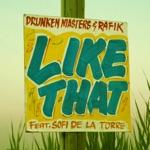 Like That (feat. Sofi La Torre) - Single