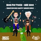 Hee Hoo (Beatcrooks Happy Høken Rmx)
