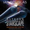 Ian Douglas - Altered Starscape  artwork