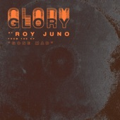 ROY JUNO - Glory