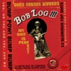 Buy My S**t Is Perfect by Bob Log III on iTunes (龐克)