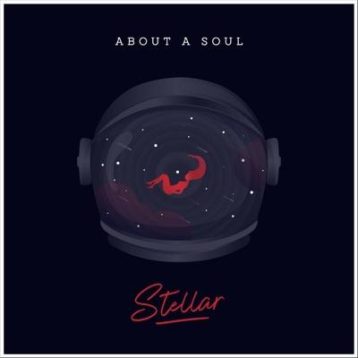 Stellar - Single - About A Soul