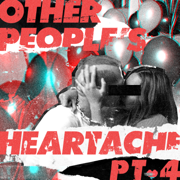 Other People's Heartache, Pt. 4 - Other People's Heartache & Bastille - Other People's Heartache & Bastille