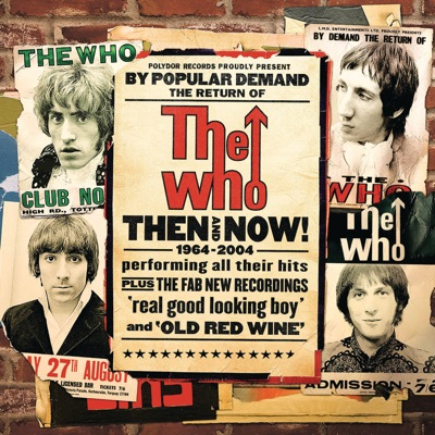 The Who - Then and Now (1964-2004) - The Who