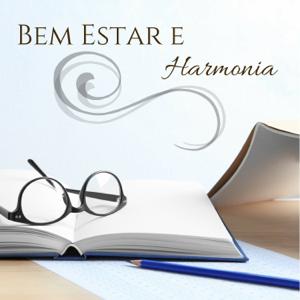 Música para Relaxar Maestro - Bem Estar e Harmonia - Aprender Rápido e Melhor, Musicas Relaxantes para Estudar, Ler e Meditar