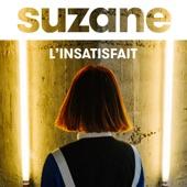 Suzane - L'insatisfait