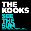 See the Sun (Live From Cardiff Arena) - Single, The Kooks