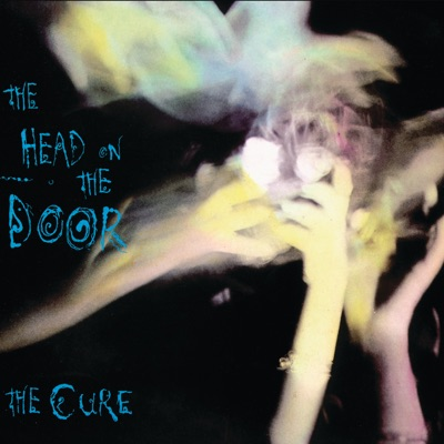 The Head On the Door (Deluxe Edition) - The Cure
