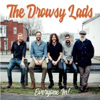 Everyone In by The Drowsy Lads on Apple Music