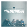 I Can Only Imagine - The Very Best of MercyMe - MercyMe