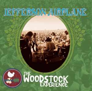 The Woodstock Experience: Jefferson Airplane