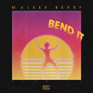 Maleek Berry - Bend It