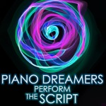 Piano Dreamers Perform the Script (Instrumental)