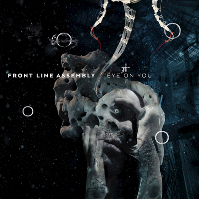 Eye on You (feat. Robert Görl) [Mix] - Front Line Assembly song