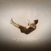 The Wood Brothers - This is It