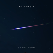 Download Lagu MP3 Emmit Fenn - Meteorite