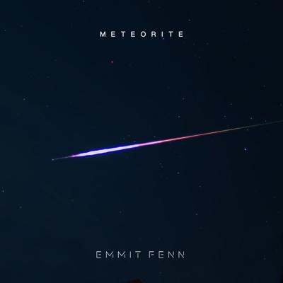 Meteorite - Emmit Fenn song