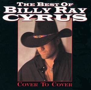 Billy Ray Cyrus - It's All the Same to Me