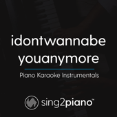 [Download] Idontwannabeyouanymore (Originally Performed by Billie Eilish) [Piano Karaoke Version] MP3
