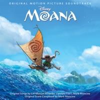 Lin-Manuel Miranda, Opetaia Foa'i, Mark Mancina & Auli'i Cravalho - Moana (Original Motion Picture Soundtrack)