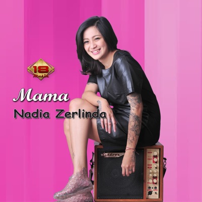Nadia Zerlinda - Mama Mp3