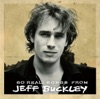 So Real: Songs from Jeff Buckley, Jeff Buckley