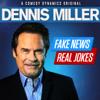 Dennis Miller - Fake News Real Jokes  artwork