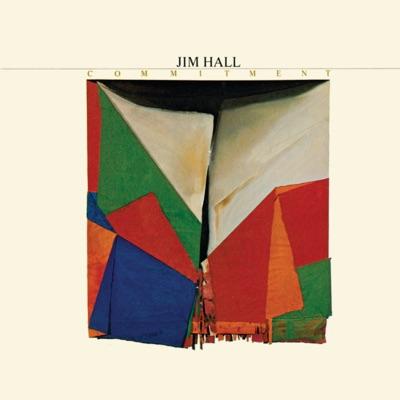 Commitment - Jim Hall