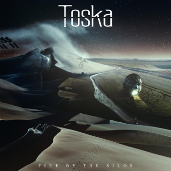 Toska Fire by the Silos music review