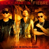 Fiebre (feat. Wisin & Yandel) - Single