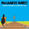 Traditional Lullaby - Rockabye Baby!