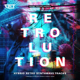‎Retrolution (Hybrid Retro Synthwave Tracks) by Gabriel Saban & Philippe  Briand
